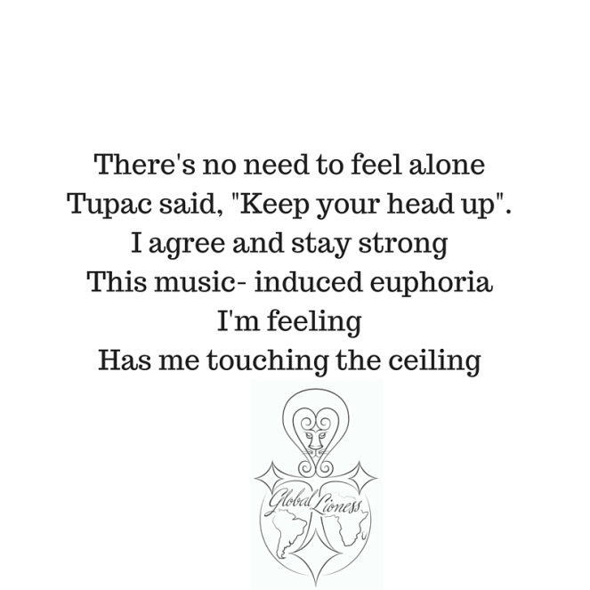There's no need to feel aloneTupac said,